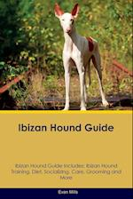 Ibizan Hound Guide Ibizan Hound Guide Includes af Evan Mills