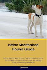 Istrian Shorthaired Hound Guide Istrian Shorthaired Hound Guide Includes af Gavin Dowd