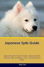 Japanese Spitz Guide Japanese Spitz Guide Includes af Blake Clark