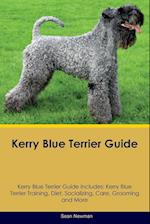 Kerry Blue Terrier Guide Kerry Blue Terrier Guide Includes af Sean Newman