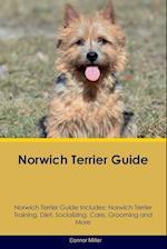 Norwich Terrier Guide Norwich Terrier Guide Includes af Connor Miller