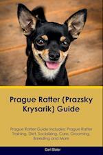 Prague Ratter (Prazsky Krysarik) Guide Prague Ratter Guide Includes af Carl Slater