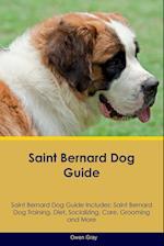 Saint Bernard Dog Guide Saint Bernard Dog Guide Includes af Owen Gray