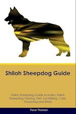 Shiloh Sheepdog Guide Shiloh Sheepdog Guide Includes af Trevor Thomson