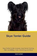 Skye Terrier Guide Skye Terrier Guide Includes af Dylan Lambert