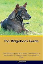 Thai Ridgeback Guide Thai Ridgeback Guide Includes af Liam Cornish