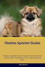 Tibetan Spaniel Guide Tibetan Spaniel Guide Includes af Isaac Stewart