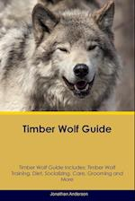 Timber Wolf Guide Timber Wolf Guide Includes af Jonathan Anderson