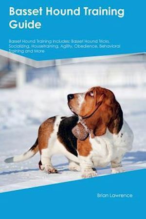 Bog, paperback Basset Hound Training Guide Basset Hound Training Includes af Gavin Baker