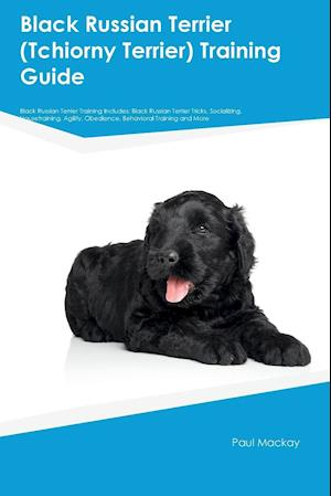 Bog, paperback Black Russian Terrier (Tchiorny Terrier) Training Guide Black Russian Terrier Training Includes af Max Campbell