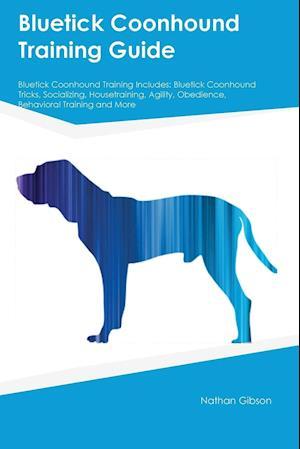 Bog, paperback Bluetick Coonhound Training Guide Bluetick Coonhound Training Includes af Thomas Miller