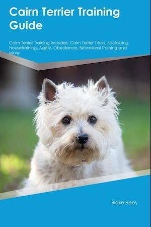 Bog, paperback Cairn Terrier Training Guide Cairn Terrier Training Includes af Dan Campbell