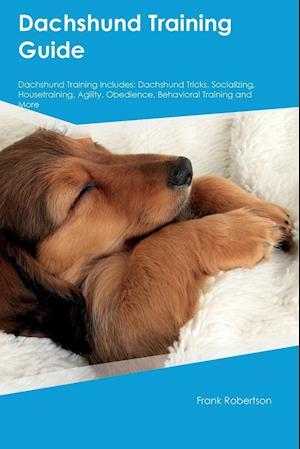 Bog, paperback Dachshund Training Guide Dachshund Training Includes af Charles Ball