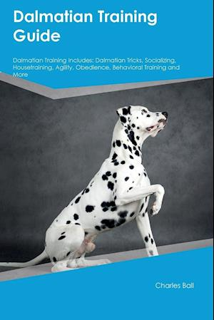 Bog, paperback Dalmatian Training Guide Dalmatian Training Includes af Paul Murray