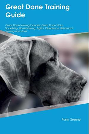 Bog, paperback Great Dane Training Guide Great Dane Training Includes af Liam Jones