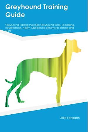 Bog, paperback Greyhound Training Guide Greyhound Training Includes af Sebastian Dowd