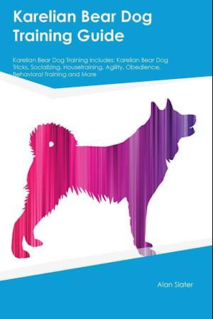 Bog, paperback Karelian Bear Dog Training Guide Karelian Bear Dog Training Includes af Alan Slater
