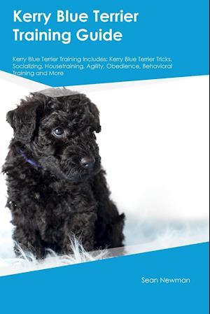 Bog, paperback Kerry Blue Terrier Training Guide Kerry Blue Terrier Training Includes af Sean Newman
