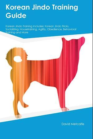 Bog, paperback Korean Jindo Training Guide Korean Jindo Training Includes af David Metcalfe