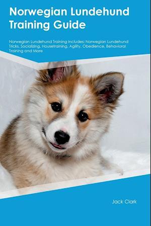 Bog, paperback Norwegian Lundehund Training Guide Norwegian Lundehund Training Includes af Connor Miller