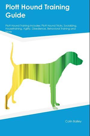 Bog, paperback Plott Hound Training Guide Plott Hound Training Includes af Gavin Robertson