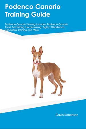 Bog, paperback Podenco Canario Training Guide Podenco Canario Training Includes af Stewart Rampling