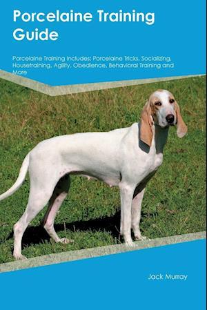 Bog, paperback Porcelaine Training Guide Porcelaine Training Includes af John Marsh