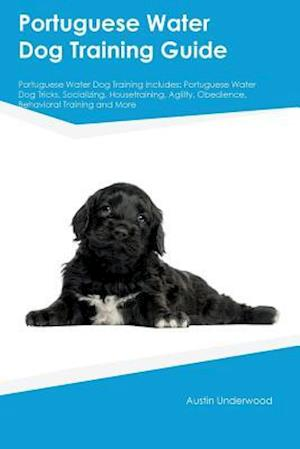 Bog, paperback Portuguese Water Dog Training Guide Portuguese Water Dog Training Includes af Peter Tucker
