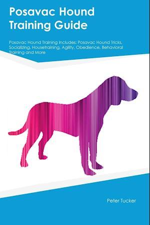 Bog, paperback Posavac Hound Training Guide Posavac Hound Training Includes af Carl Slater