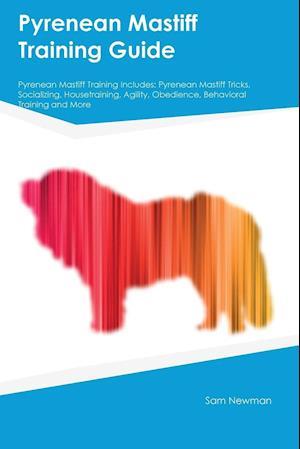 Bog, paperback Pyrenean Mastiff Training Guide Pyrenean Mastiff Training Includes af Jason Manning