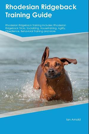 Bog, paperback Rhodesian Ridgeback Training Guide Rhodesian Ridgeback Training Includes af Dominic Oliver