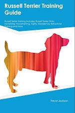 Russell Terrier Training Guide Russell Terrier Training Includes af Austin Hart