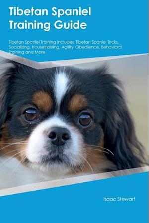 Bog, paperback Tibetan Spaniel Training Guide Tibetan Spaniel Training Includes af Jake Clark