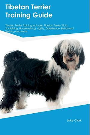 Bog, paperback Tibetan Terrier Training Guide Tibetan Terrier Training Includes af Jonathan Anderson