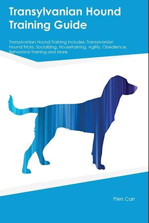 Bog, paperback Transylvanian Hound Training Guide Transylvanian Hound Training Includes af Piers Carr
