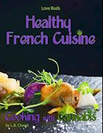 Love Buds Healthy French Cuisine Cooking with Cannabis