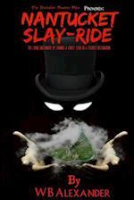 Nantucket Slay-Ride