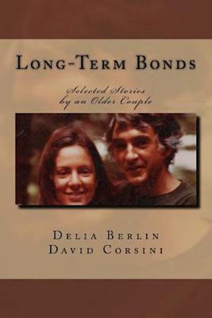 Bog, paperback Long-Term Bonds af Delia Berlin, David Corsini