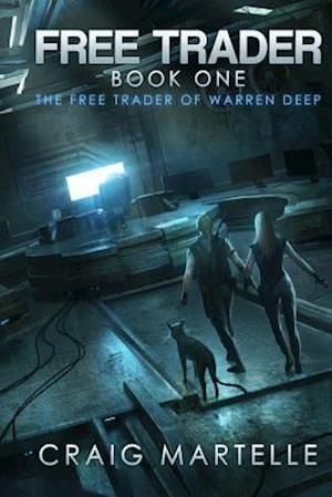 The Free Trader of Warren Deep af Craig Martelle