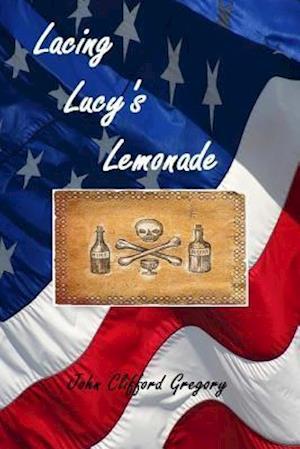 Bog, paperback Lacing Lucy's Lemonade af John Clifford Gregory