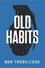 Old Habits af Ben Trebilcook