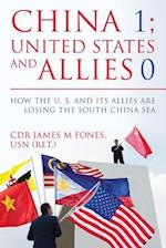 China 1- United States and Its Allies 0
