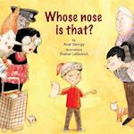 Whose Nose Is That?