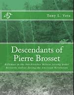 Descendants of Pierre Brosset af Tony L. Vets