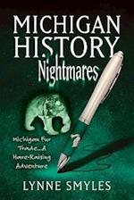 Michigan History Nightmares
