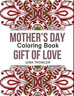 Mother's Day Coloring Book af Gina Trowler, Mothers Day Gifts, Mothers Day Coloring Book