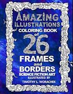 Amazing Illustrations-26 Frames and Borders af Timothy L. Worachek