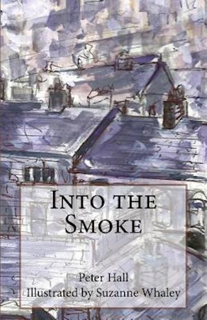 Bog, paperback Into the Smoke af Peter Hall