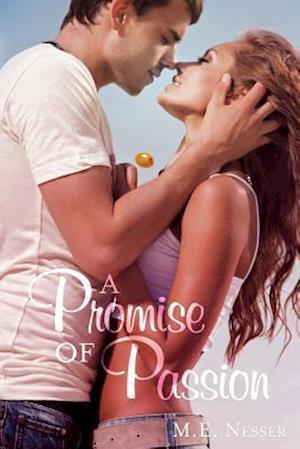Bog, paperback A Promise of Passion af M. E. Nesser