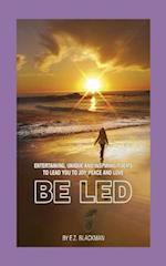 Be Led af E. Z. Blackman